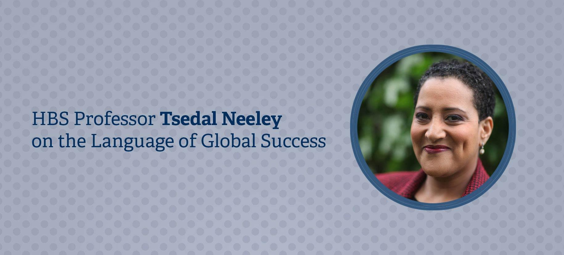 Tsedal-Neeley-interview.jpg